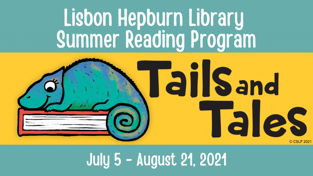 Lisbon Hepburn Library Summer Reading Program - Tails and Tales - July 5 - August 21, 2021